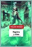 Fugitiva y reina: 49 (Sensibles a las Letras)