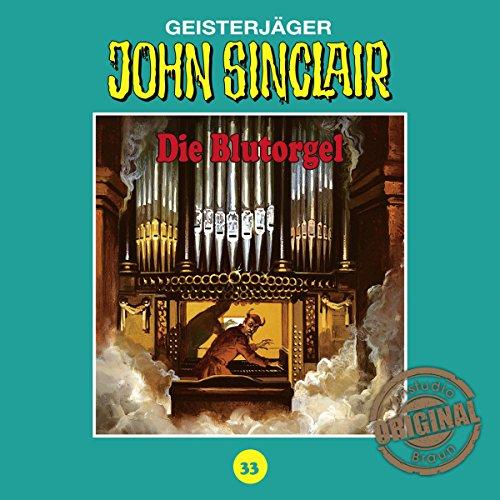 Die Blutorgel (John Sinclair - Tonstudio Braun Klassiker 33) Titelbild