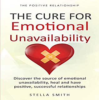 The Cure for Emotional Unavailability audiobook cover art
