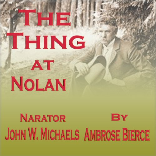 The Thing at Nolan cover art
