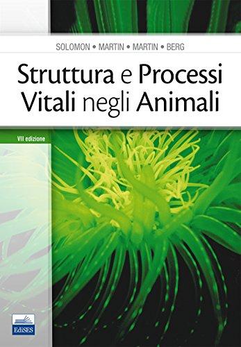 Struttura e processi vitali negli animali
