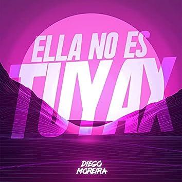 Ella No Es Tuyax
