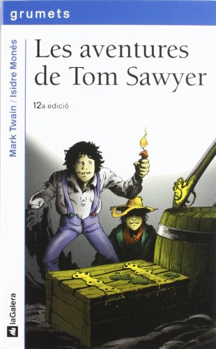 Les aventures de Tom Sawyer: 43 (Grumets)