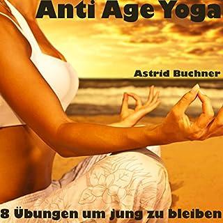 Anti Age Yoga: 8 Übungen um jung zu bleiben Titelbild
