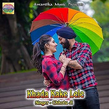 Khada Kake Lele