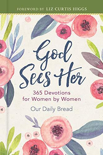 God Sees Her: 365 Devotions for Women by Women (Sequel to God Hears Her, daily devotional for women)
