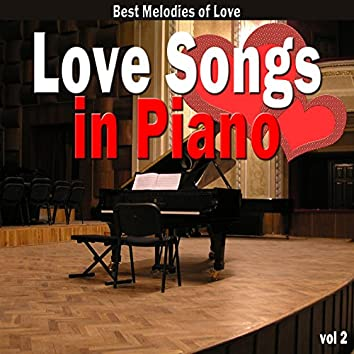 Love Songs in Piano, Vol. 2 (Best Melodies of Love)