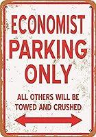 アルミニウム金属ノベルティサインエコノミスト駐車場のみ、警告サイン私有財産のための金属屋外危険サイン錫肉サインアートヴィンテージプラークキッチンホームバー壁の装飾