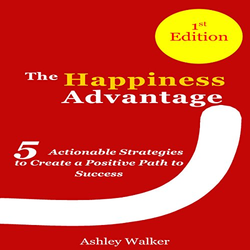 Happiness Bible: The Happiness Advantage audiobook cover art