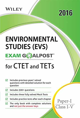 Wiley's Environmental Studies (EVS), Exam Goalpost, for CTET and TETs, Paper-I, Class I-V