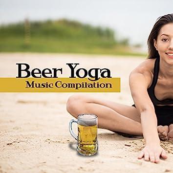 Beer Yoga Music Compilation