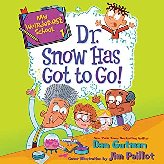 Dr. Snow Has Got to Go! audiobook cover art