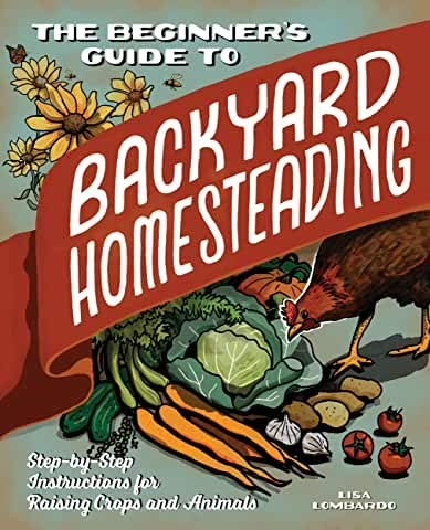 [Lisa Lombardo]-[The Beginner's Guide to Backyard Homesteading]-[Paperback]