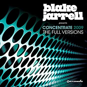 Blake Jarrell presents Concentrate 2009 (The Full Versions)