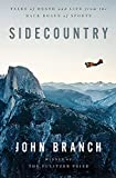 Image of Sidecountry: Tales of Death and Life from the Back Roads of Sports