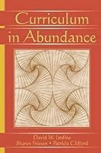 Curriculum in Abundance (Studies in Curriculum Theory Series)