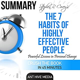 Summary of Steven R. Covey's The 7 Habits of Highly Effective People: Powerful Lessons in Personal Change audiobook cover art