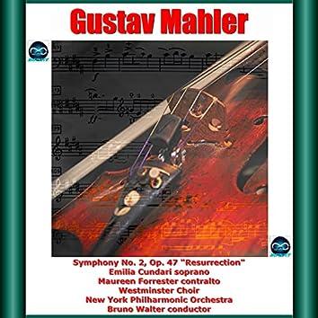 "Mahler: Symphony No. 2, Op. 47 ""Resurrection"""