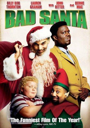 Bad Santa by Billy Bob Thornton