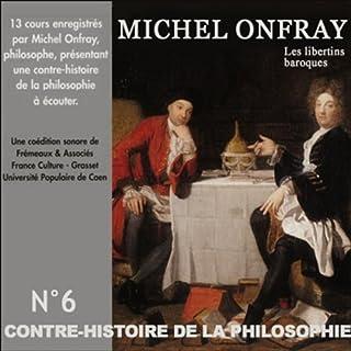 Les libertins baroques. De Gassendi à Spinoza 2 audiobook cover art