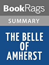 Summary & Study Guide The Belle of Amherst by William Luce