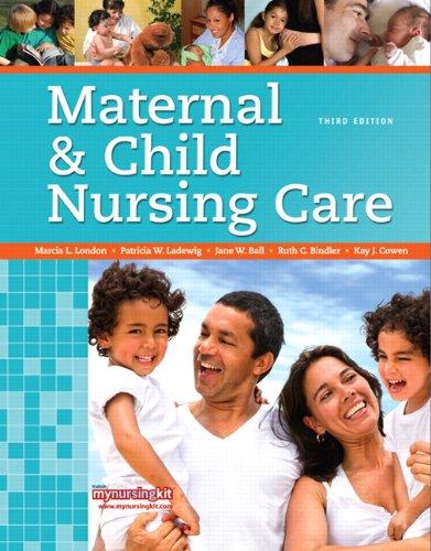 Maternal & Child Nursing Care (3rd Edition)