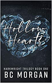 Hollow Hearts (The Harkwright Trilogy Book 1)
