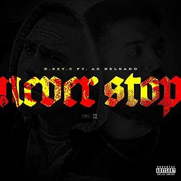 Never Stop (feat. AC Delgado)
