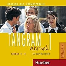 Tangram aktuell: CD zum Kursbuch 1 - Lektion 1-4