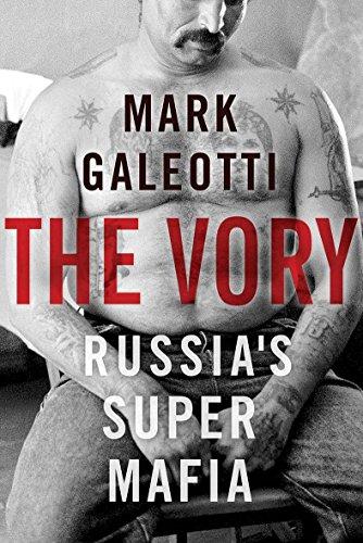 Vory: Russia's Super Mafia (English Edition)