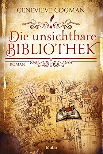 Die unsichtbare Bibliothek: Roman (Die Bibliothekare, Band 1)