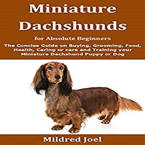 Miniature Dachshunds for Absolute Beginners cover art
