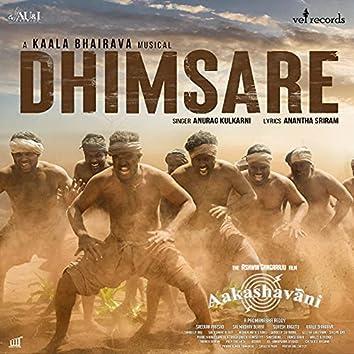 "Dhimsare (From ""Aakashavani"")"