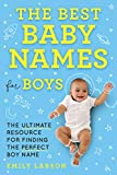 The Best Baby Names for Boys: The...