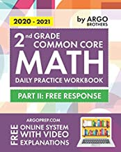 2nd Grade Common Core Math: Daily Practice Workbook – Part II: Free Response | 1000+ Practice Questions and Video Explanations | Argo Brothers PDF