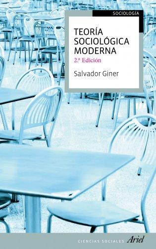 Teoría sociológica moderna: 2ª edición (Ariel Ciencias Sociales)