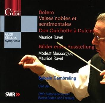 Ravel, M.: Bolero / Valse nobles et sentimentales / Don Quichotte a Dulcinee / Mussorgsky, M.: Pictures at an Exhibition