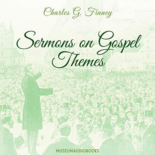 Sermons on Gospel Themes audiobook cover art