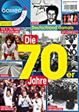 Galileo Magazin SPECIAL HISTORY: Die 70er Jahre - Teil 3: 70er JAHRE IN DEUTSCHLAND