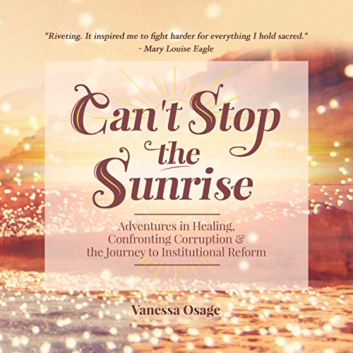 Can't Stop the Sunrise Audiobook By Vanessa Osage cover art
