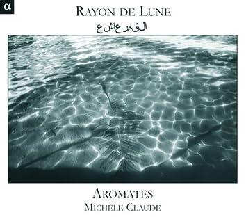 Rayon de Lune: Musique des Ommeyades