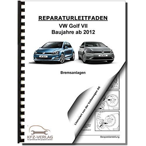 VW Golf 7 Typ 5G/AU ab 2012 Bremsanlagen Bremsen System Reparaturanleitung