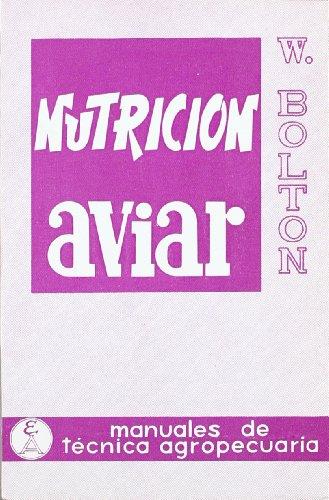 Nutrición aviar: 1 (Manuales de técnica agropecuaria)
