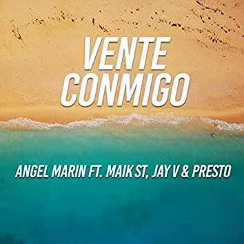 Vente Conmigo (feat. Maik St, Jay V & Presto)