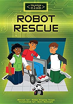 Robot Rescue - Book  of the coding club