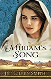 Miriam's Song (Heart of a King)