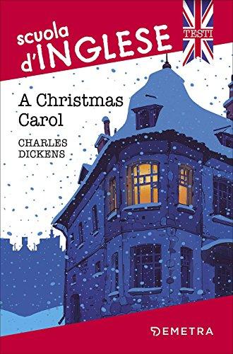 A Christmas Carol [Lingua inglese]