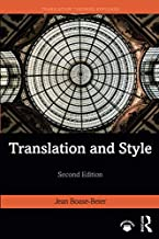 Translation and Style (Translation Theories Explored)