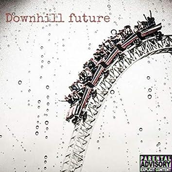Downhill Future