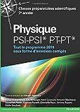 Physique PSI-PSI* PT-PT* - Tout le programme 2014 sous forme d'exercices corriges